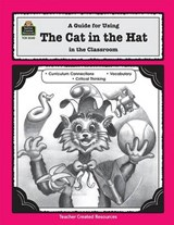 A Guide for Using the Cat in the Hat in the Classroom | Susan Williams |