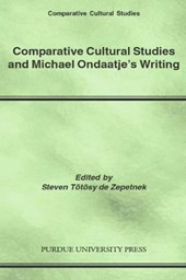 Comparative Cultural Studies And Michael Ondaatje's Writing |  |