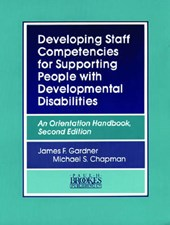 Developing Staff Competencies for Supporting People with Developmental Disabilities