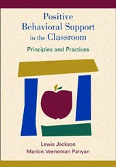 Positive Behavioral Support in the Classroom