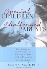 Special Children, Challenged Parents | Robert A. Naseef |