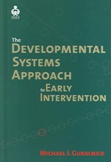 The Developmental Systems Approach To Early Intervention |  |