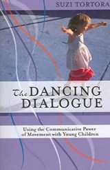 The Dancing Dialogue | Suzi Tortora |