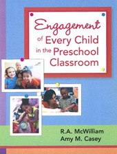 Engagement of Every Child in the Preschool Classroom | R. McWilliam |