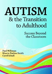 Autism and the Transition to Adulthood