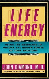 Life Energy | John Diamond |