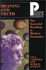 Meaning and Truth | Jay L. Garfield |