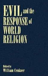 Evil and the Response of World Religion | William Cenkner |