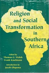 Religion and Social Transformation in Southern Africa | auteur onbekend |