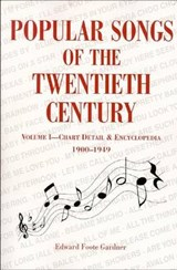 Popular Songs of the Twentieth Century | Edward F. Gardner |