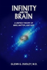 Infinity and the Brain | Glenn Dudley |