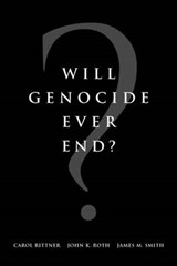 Will Genocide Ever End? | Carol Rittner |