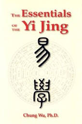 The Essentials of Yi Jing