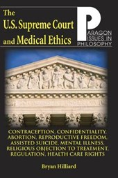 U.S. Supreme Court and Medical Ethics