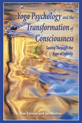 Yoga Psychology and the Transformation of Consciousness