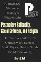 Postmodern Rationality, Social Criticism, and Religion | Henry L. Ruf |