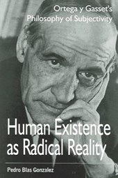Human Existence as Radical Reality