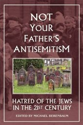 Not Your Father's Antisemitism