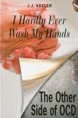I Hardly Ever Wash My Hands | J. J. Keeler |