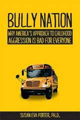 Bully Nation | Susan Eva Porter |