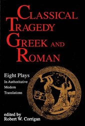 Classical Tragedy - Greek and Roman