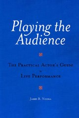 Playing the Audience | James B. Nicola |