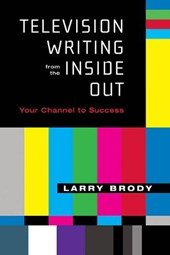 Television Writing from the Inside Out