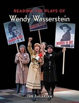 Reading the Plays of Wendy Wasserstein | Jan Balakian |