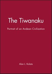 The Tiwanaku | Alan Kolata |
