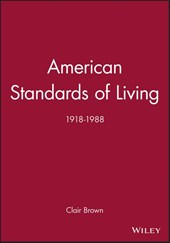 American Standards of Living | Clair Brown |