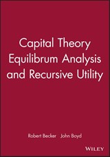 Capital Theory Equilibrum Analysis and Recursive Utility | Robert Becker |