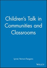 Children's Talk in Communities and Classrooms | Lynne Vernon-Feagans |