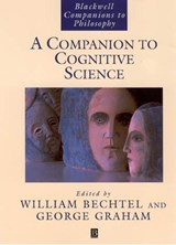 A Companion to Cognitive Science | William Bechtel |