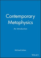 Contemporary Metaphysics | Michael Jubien |