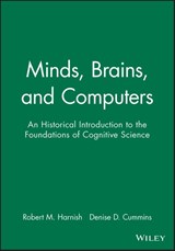 Minds, Brains, and Computers | Robert M. Harnish |