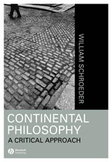 Continental Philosophy | William R. Schroeder |