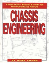 Chassis Engineering/Chassis Design, Building & Tuning for High Performance Handling | Herb Adams |