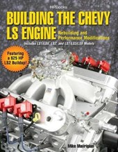 Building the Chevy LS Engine | Mike Mavrigian |