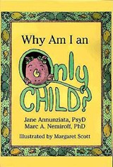 Why Am I an Only Child? | Jane Annunziata |