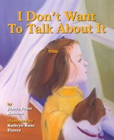 I Don't Want to Talk about It | Jeanie Franz Ransom |