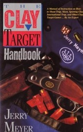 The Clay-Target Handbook | Jerry Meyer |