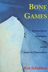Bone Games | Rob Schultheis |