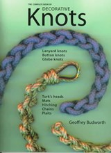 Complete Book of Decorative Knots | Geoffrey Budworth |