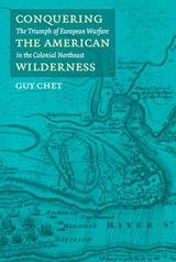 Conquering the American Wilderness | Guy Chet |