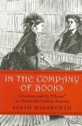 In the Company of Books | Sarah Wadsworth |