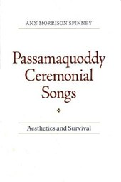 Passamaquoddy Ceremonial Songs
