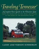 Traveling Tennessee | Cathy Summerlin; Vernon Summerlin; Thomas Nelson Publishers; Thomas Nelson Publishers; Vernon Summerlin |