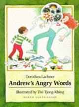 Andrew's Angry Words | Dorothea Lachner |