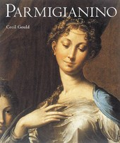 The Parmigianino | Cecil Gould |