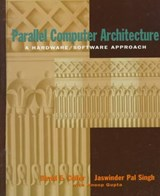 Parallel Computer Architecture | Culler, David E. ; Singh, Jaswinder Pal ; Gupta, Anoop |